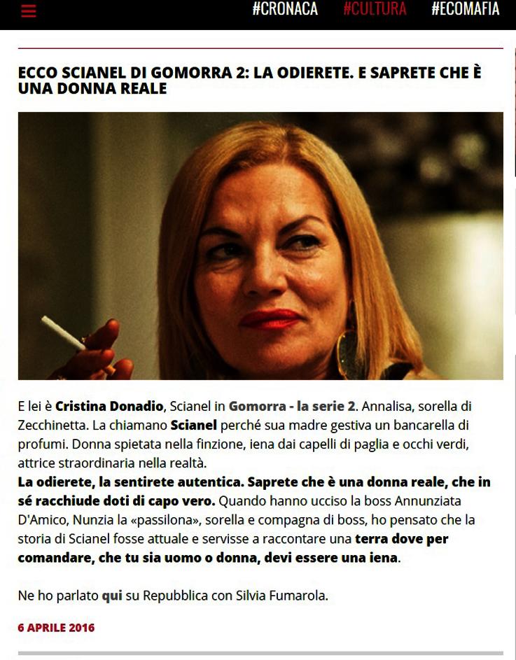 La odierete, la sentirete autentica. Saprete che è una donna reale, che in sé racchiude doti di capo vero. - dal sito Saviano Online
