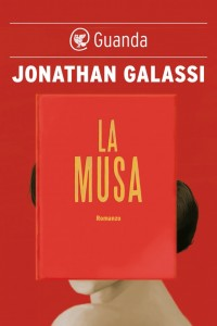 La Musa, ultimo romanzo di Jonathan Galassi