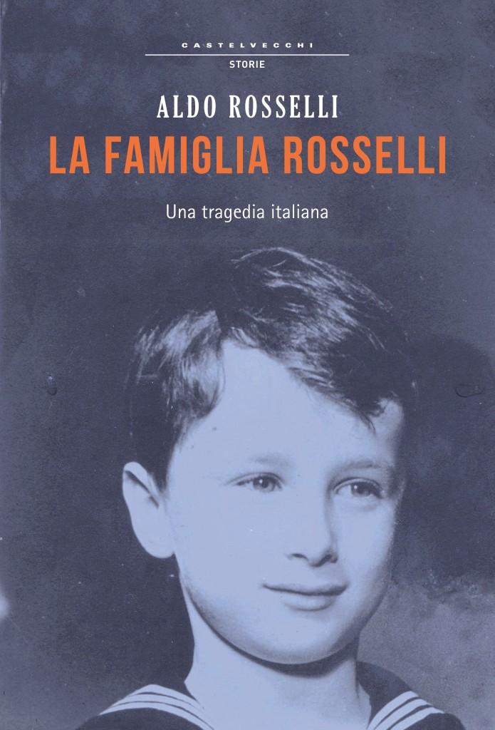 Famiglia Rosselli nella recentissima ripubblicazione Castelvecchi Ed. in copertina Aldo Rosselli da bambino, al tempo dell'esilio Americano