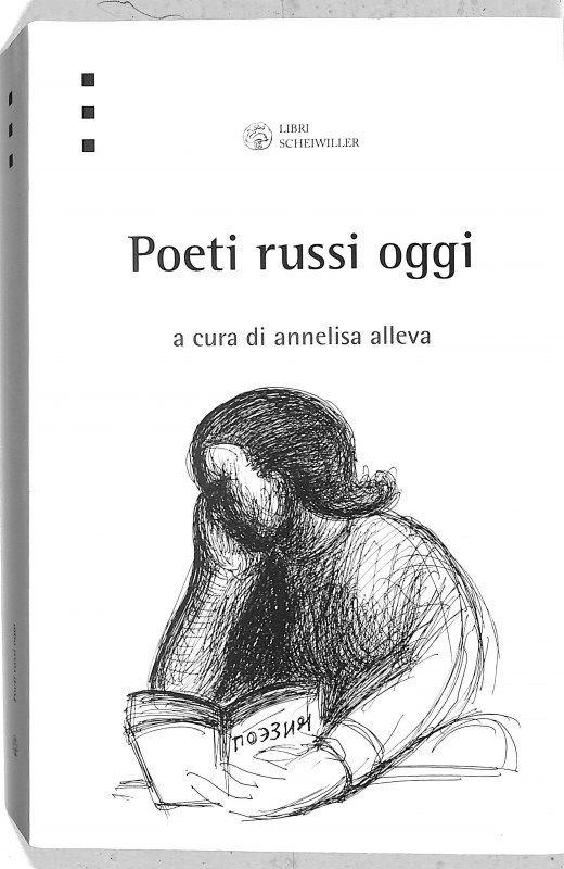 La antologia di Poeti Russi contemporanei con i versi di Vera Pavlova
